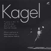 Kagel: Transicion II, Phonophonie /Orvieto, Isherwood, et al