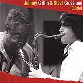 Johnny Griffin/Steve Grossman Quintet