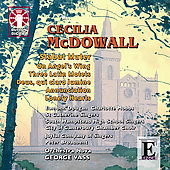 C.McDowall:  Stabat Mater, On Angel's Wing, Three Latin Motets, etc (3/2-3/2007) / George Vass(cond), Orchestra Nova, etc