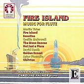 Yates: Fire Island -Music For Flute: D.Heath, Piazzolla, C.McDowall / Anna Noakes(fl), Caroline Palmer(p), etc