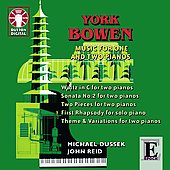 Y.Bowen: Music for One and Two Pianos -Sonata No.2, Two Pieces for Two Pianos Op.106, Waltz Op.108, etc / Michael Dussek(p), John Reid(p)