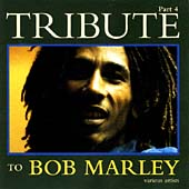 Tribute To Bob Marley Part 4