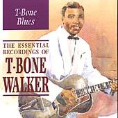 T-Bone Blues: The Essential Recordings