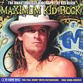 Maximum Kid Rock