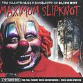 Maximum Slipknot