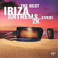 Best Ibiza Anthems Ever 2k