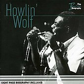 Blues Biography: Howlin' Wolf
