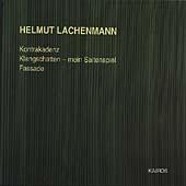 Lachenmann: Kontrakadenz; Klangschatten; Fassade