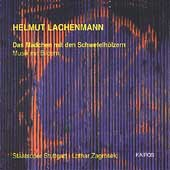 Helmut Lachenmann: Das Maedchen mit den Schwefelhoelzern