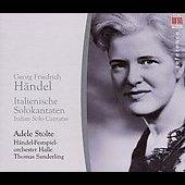 Handel:Italian Cantatas:Adele Stolte(S)/Thomas Sanderling(cond)/Handel-Festival Orchestra