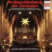 Weihnachtssingen der Thomaner / Hans Joachim Rotzsch