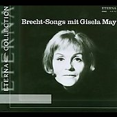 Brecht-Songs Mit Gisela May -K.Weill/J.Werzlau/H.Eisler/etc:Gisela May(vo)/Henry Krtschil(cond)/Studio Orchestra