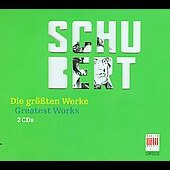 Schubert: (The) Greatest Works