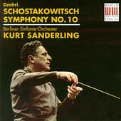 Shostakovich: Symphony no 10 / Sanderling, Berlin Symphony