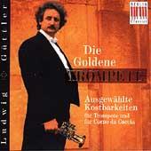 Die Goldene Trompete / Ludwig G?ttler, Virtuosi Saxoniae
