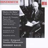 Hindemith: Mathis der Maler, etc / Herbert Kegel, et al