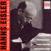 Eisler: Works for Orchestra Vol 2 / R波ner, Berlin Radio SO