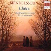 Mendelssohn: Choere / Neumann, Rundfunkchor Leipzig