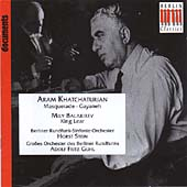 Balakirev: King Lear (excs); Khatchaturian: Masquerade Suite; Gayaneh (excs)
