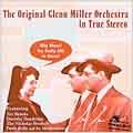 The Original Glenn Miller Orchestra in True Stereo