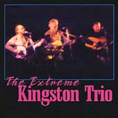 The Extreme Kingston Trio