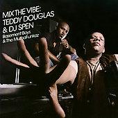 Teddy Douglas/Mix The Vibe [KISS2662]