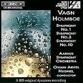Holmboe: Symphonies no 1, 3 & 10 / Hughes, Aarhus SO
