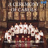 A Ceremony of Carols / Higginbottom, New College Oxford