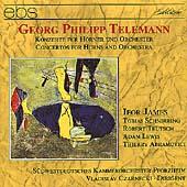 Telemann: Concertos for Horns / James, Schnirring, Teutsch