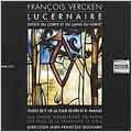 Vercken: Lucernaire, Office du Corps et du Sang du Christ / Jean-Francois Duchamp(cond), Petits Chanteurs de Lyon