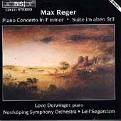 Reger: Piano Concerto, Suite / Derwinger, Segerstam