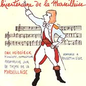 Bicentenaire de la Marseillaise - Heidsieck / Heidsieck