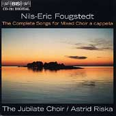 Fougstedt: Complete Songs for Mixed Choir a cappella / Riska