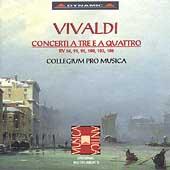 Vivaldi: Concerti a Tre e a Quattro / Collegium Pro Musica