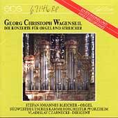 Wagenseil: Die Konzerte fuer Orgel und Streicher / Bleicher