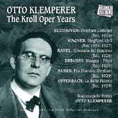 Otto Klemperer - The Kroll Opera Years