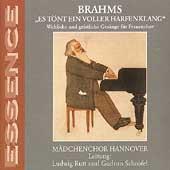 Brahms: Es toent ein voller harfenklang /Madchenchor Hannover
