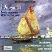 Dragonetti: Double Bass Concerto, etc / Fioravanti, et al