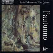 L'autunno / Berlin Philharmonic Wind Quintet