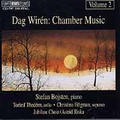 Wiren: Chamber Music Vol 2 / Bojsten, Thedeen, Hoegman