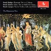 Bridge, Martin, Campo: Piano Trios / The Primavera Trio
