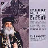 Liturgie Der Koptisch-Orthodoxen Kirche /Kathedralchor Kairo