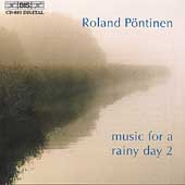 Music For A Rainy Day 2 / Roland Poentinen