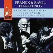 Kagan Edition Vol 14 - Franck, Ravel: Piano Trios
