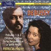 Debussy: Preludes, Children's Corner, etc / Patricia Pagny