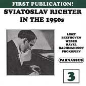 Sviatoslav Richter in the 1950s Vol 3