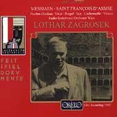 Messiaen: Saint Francoise d'Assise / Zagrosek, et al