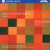 Keal: Cello Concerto, Ballade / Baillie, Brabbins, et al