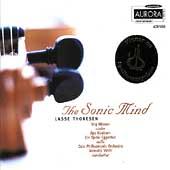 Thoresen: The Sonic Mind, etc / Nilsson, Kvalbein, Viotti