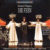 Wagner: Die Feen / Oetvoes, Sirkiae, Patchell, Korn, Beer